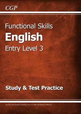 Functional Skills English Entry Level 3 - Study & Test Pract (BOK)