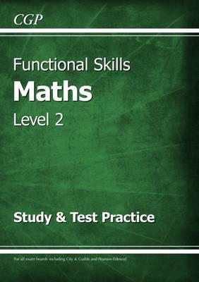 Functional Skills Maths Level 2 - Study & Test Practice (BOK)