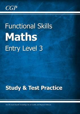 Functional Skills Maths Entry Level 3 - Study & Test Practic (BOK)