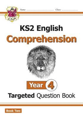 New KS2 English Targeted Question Book: Year 4 Comprehension (BOK)