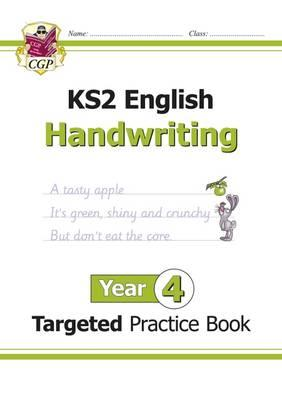 New KS2 English Targeted Practice Book: Handwriting - Year 4 (BOK)