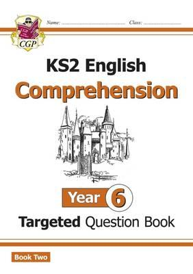 New KS2 English Targeted Question Book: Year 6 Comprehension (BOK)