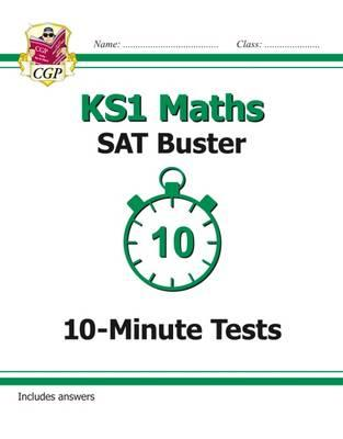 New KS1 Maths SAT Buster: 10-Minute Tests (for the 2019 test (BOK)