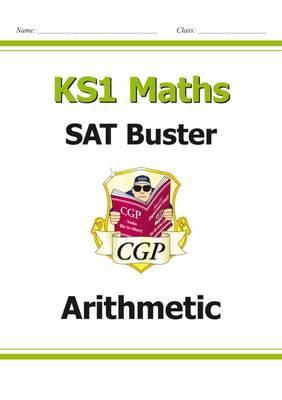 New KS1 Maths SAT Buster: Arithmetic (for the 2019 tests) (BOK)