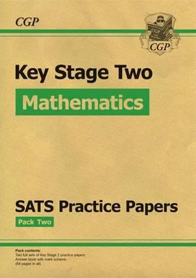 KS2 Maths SATS Practice Papers: Pack 2 (Updated for the 2017 (BOK)