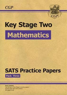 KS2 Maths SATS Practice Papers: Pack 3 (Updated for the 2017 (BOK)