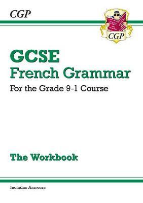 New GCSE French Grammar Workbook - For the Grade 9-1 Course (BOK)