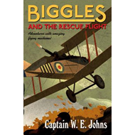 Biggles and the Rescue Flight (BOK)