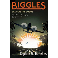Biggles Delivers the Goods (BOK)