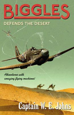Biggles Defends the Desert (BOK)