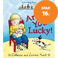 Produktbilde for Aren't You Lucky! - A New Baby Story (BOK)
