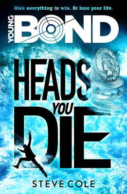 Young Bond: Heads You Die (BOK)