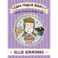 Ellie's Magical Bakery: Perfect Pie for a Perfect Pet (BOK)
