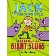 Jack Beechwhistle: Attack of the Giant Slugs (BOK)