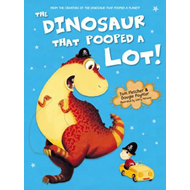 Dinosaur That Pooped A Lot! (BOK)