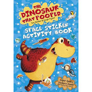 Dinosaur that Pooped Space (BOK)