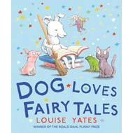 Dog Loves Fairy Tales (BOK)