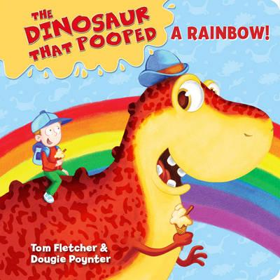 Dinosaur That Pooped A Rainbow! (BOK)