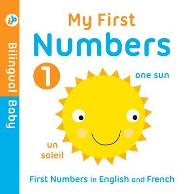 Bilingual Baby English-French First Numbers (BOK)