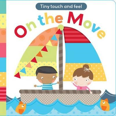 Touch and Feel: On The Move (BOK)