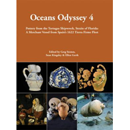 Oceans Odyssey 4. Pottery from the Tortugas Shipwreck, Strai (BOK)