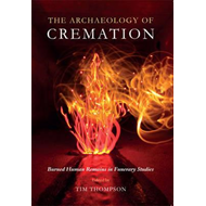 Archaeology of Cremation (BOK)