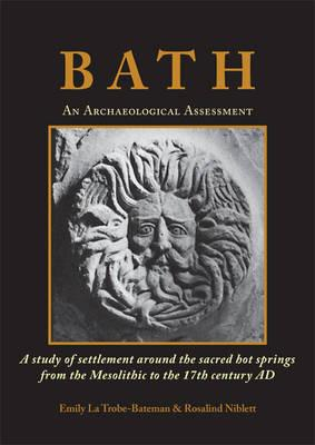 Bath: An Archaeological Assessment (BOK)