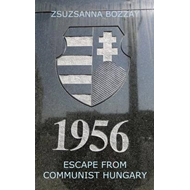 Escape from Communist Hungary (BOK)