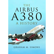 Airbus A380 - a History (BOK)