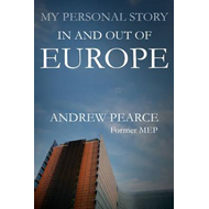 My Personal Story: In and Out of Europe (BOK)