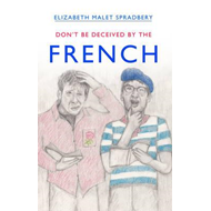 Don't be Deceived by the French (BOK)