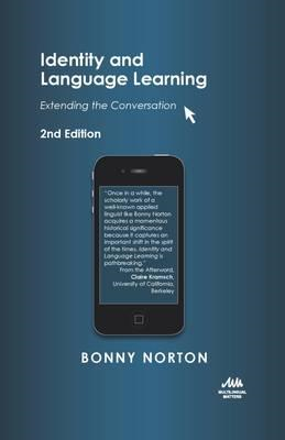 Identity and Language Learning: Extending the Conversation (BOK)