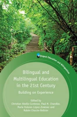 Bilingual and Multilingual Education in the 21st Century: Building on Experience (BOK)