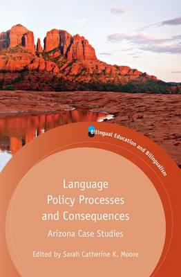 Language Policy Processes and Consequences (BOK)