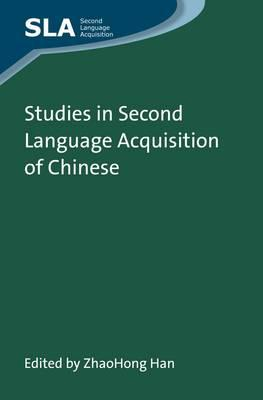 Studies in Second Language Acquisition of Chinese (BOK)