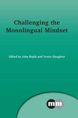 Challenging the Monolingual Mindset (BOK)