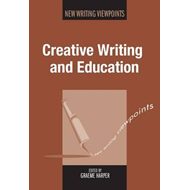 Creative Writing and Education (BOK)
