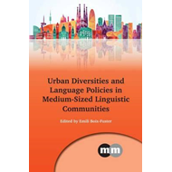Urban Diversities and Language Policies in Medium-Sized Ling (BOK)
