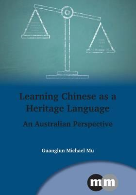 Learning Chinese as a Heritage Language (BOK)