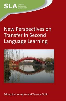 New Perspectives on Transfer in Second Language Learning (BOK)