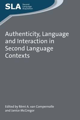 Authenticity, Language and Interaction in Second Language Co (BOK)