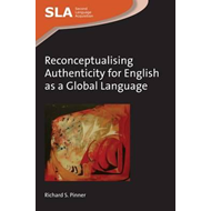 Reconceptualising Authenticity for English as a Global Langu (BOK)