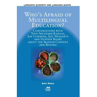 Who's Afraid of Multilingual Education? (BOK)