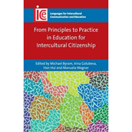 From Principles to Practice in Education for Intercultural C (BOK)