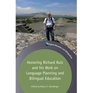 Honoring Richard Ruiz and his Work on Language Planning and (BOK)
