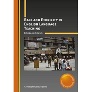 Race and Ethnicity in English Language Teaching (BOK)