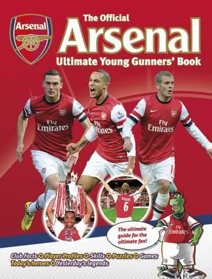 Official Arsenal Ultimate Young Gunners' Book (BOK)