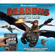 Dreamworks Dragons Come to Life! (BOK)