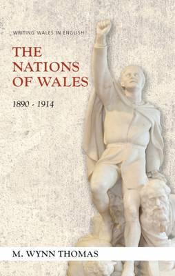 Nations of Wales: 1890-1914 (BOK)