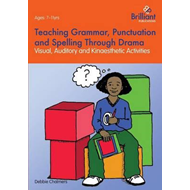 Teaching Grammar, Punctuation and Spelling Through Drama (BOK)